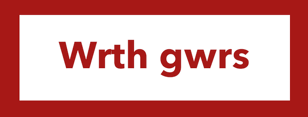 The Welsh for of course is wrth gwrs.