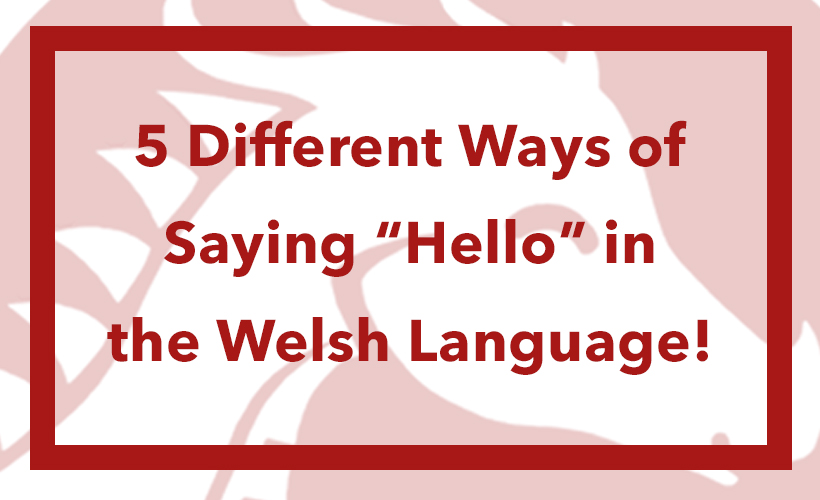 how to say hello in welsh language