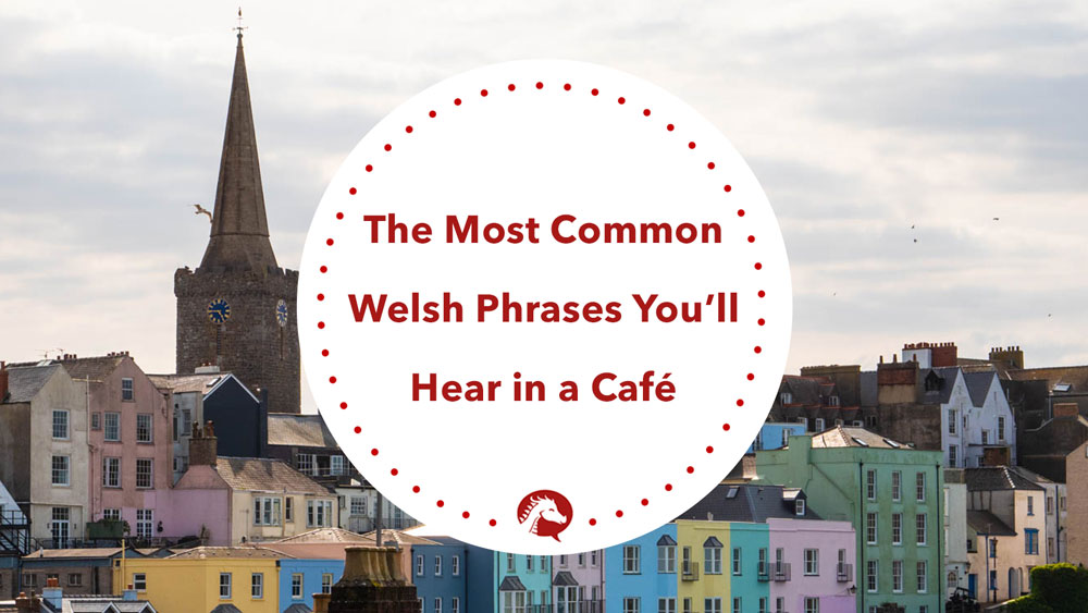 common welsh phrases