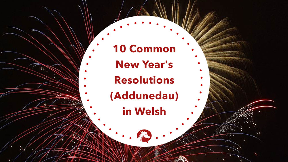 new-years-resolutions-in-welsh